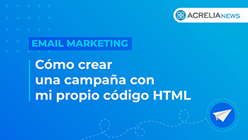 Video: How to create a campaign using my own HTML code