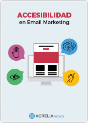 Accesibilidad en Email marketing