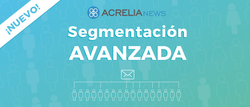 Segmentación avanzada en email marketing: caso práctico
