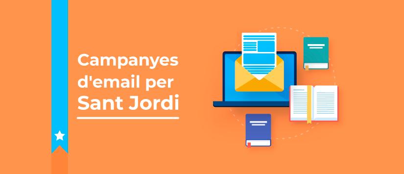 Quina campanya d'email màrqueting enviaràs per al Dia de Sant Jordi?