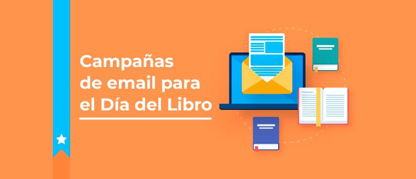 ¿Qué campaña de email marketing vas a enviar para el Día del Libro?