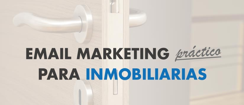 Guía en pdf: Email Marketing para inmobiliarias