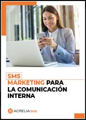 SMS Marketing para la comunicación interna