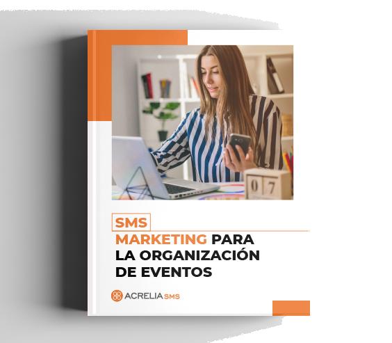 SMS Marketing para la organización de eventos