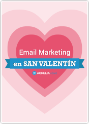 Email Marketing en San Valentín