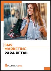 SMS Marketing para retail