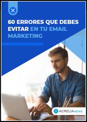 Errores que no deberías cometer en tu email marketing
