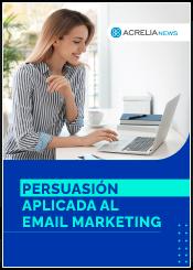 Persuasión aplicada al email marketing