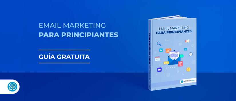 Guía en pdf: Cómo dejar de ser principiante en email marketing
