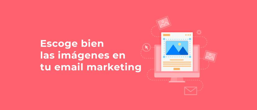 Imagen Escoge bien las imágenes en tu email market