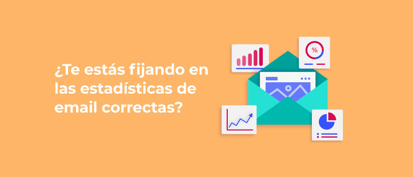 ¿Te estás fijando en las estadísticas de email correctas?