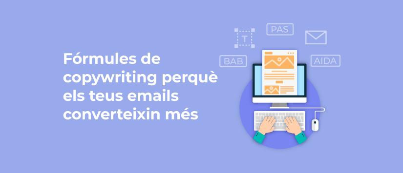 Imagen Fórmules de copywriting perquè els teus emails converteixin