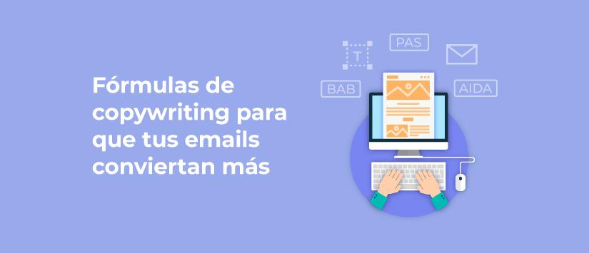Imagen Fórmulas de copywriting para que tus emails conviertan