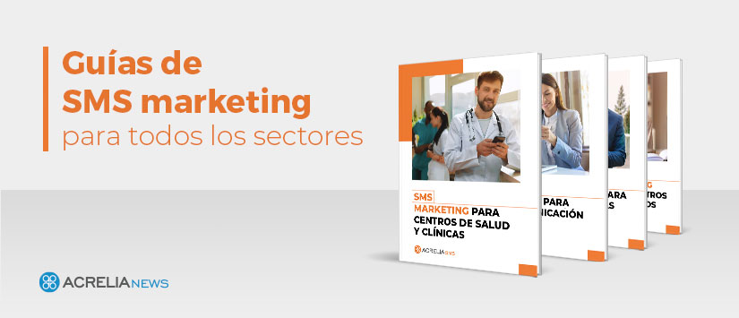 Guías de SMS marketing para todos los sectores