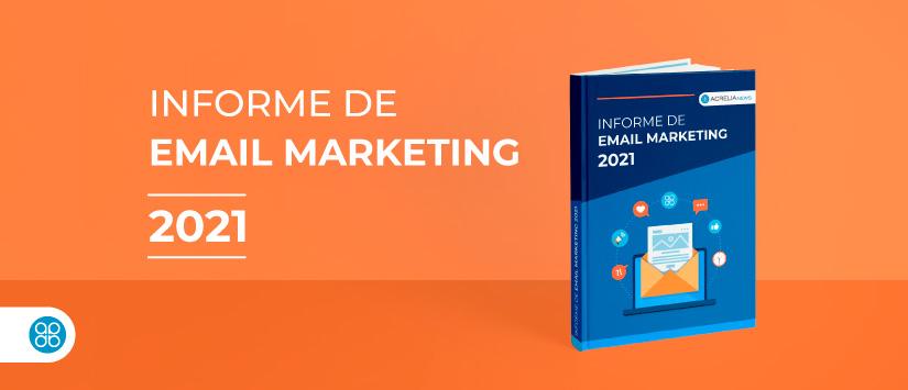 Informe de email marketing 2021
