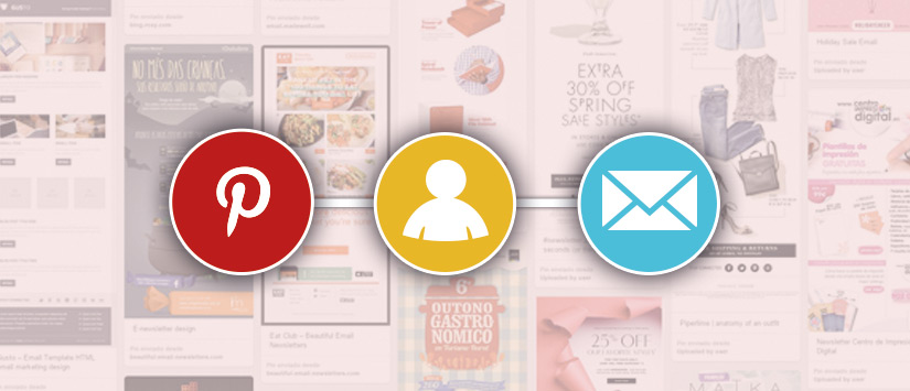 Pinterest en tu estrategia de email marketing