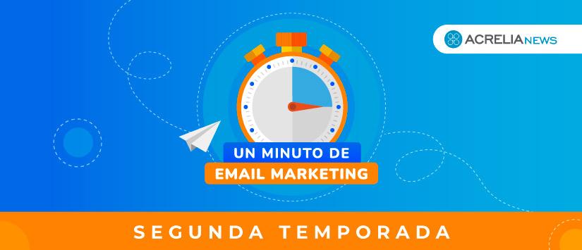 "Imagen Segunda temporada de ""Un minuto de email marketin"
