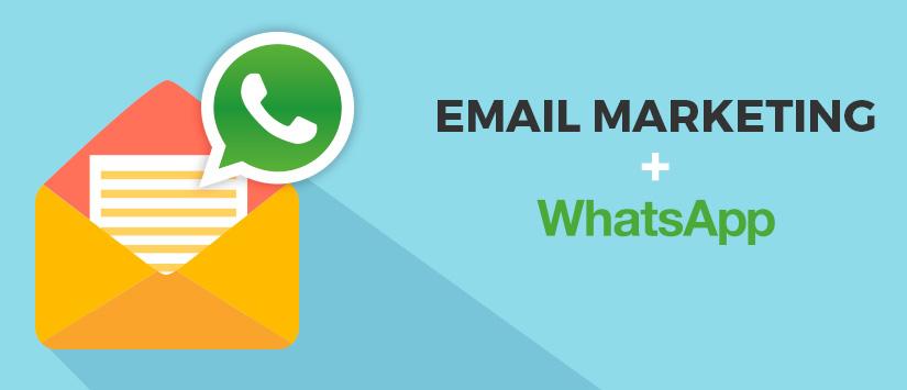 Cómo usar WhatsApp en tus campañas de email marketing