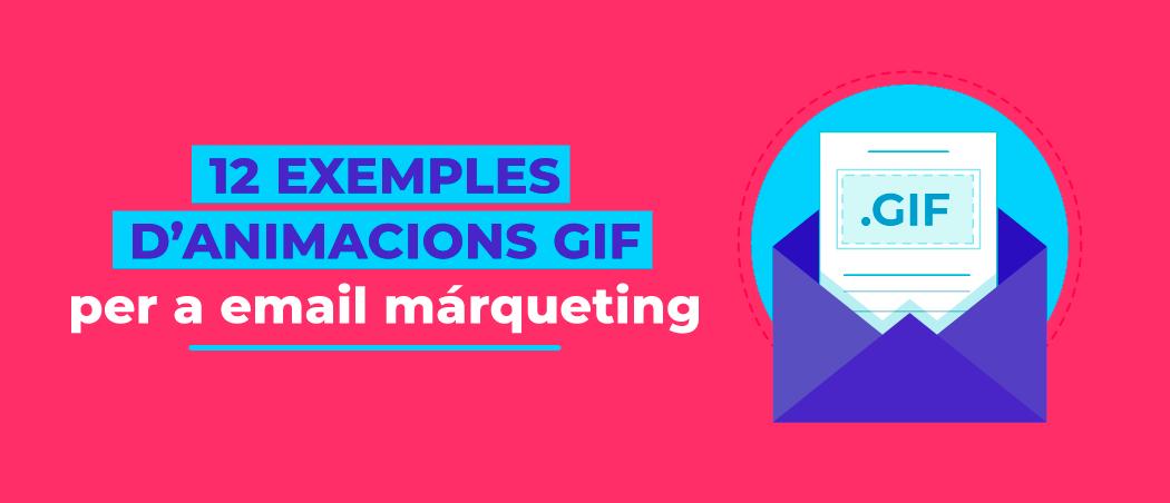 12 exemples d'animacions GIF per a email màrqueting