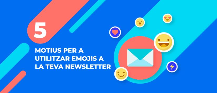 Imagen Cinc motius per a utilitzar emojis a la teva newsle