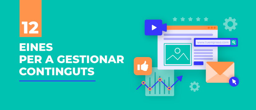 12 eines per a gestionar i millorar els teus continguts de màrqueting