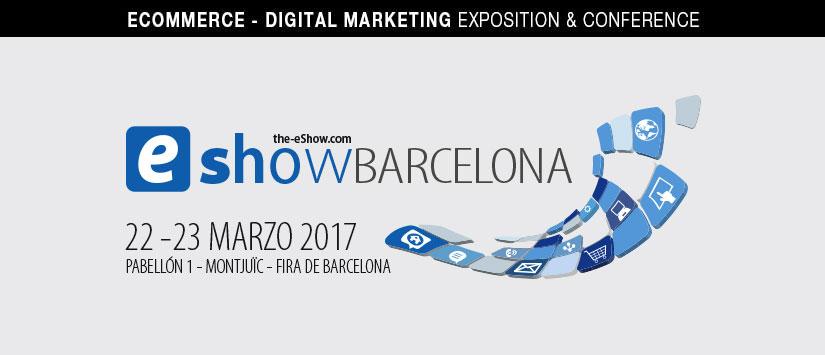 Entradas eShow Barcelona 2017